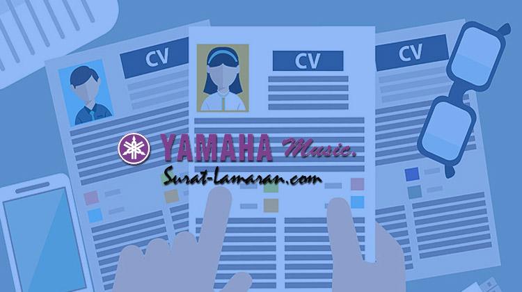 Info Lowongan Kerja PT. Yamaha Music Manufacturing Asia Lengkap || Surat - Lamaran