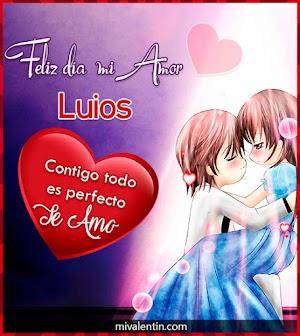 Feliz San Valentín Luios