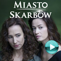 Miasto skarbów - polski serial kryminalny z 2017 roku