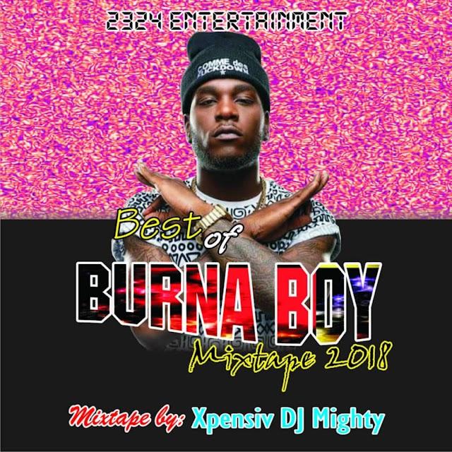 Mixtape: Xpensiv DJ Mighty – Best Of Burna Boy 2018