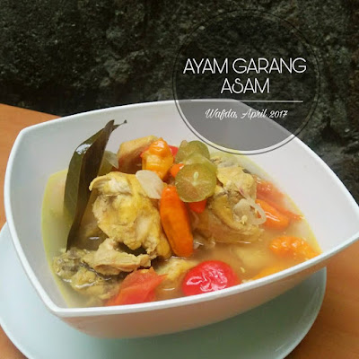 Resep Ayam Garang Asam By @dapurwafda