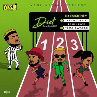 DJ Enimoney – Diet ft. Slimcase, Reminisce & Tiwa Savage [New Song]-mp3made.com.ng