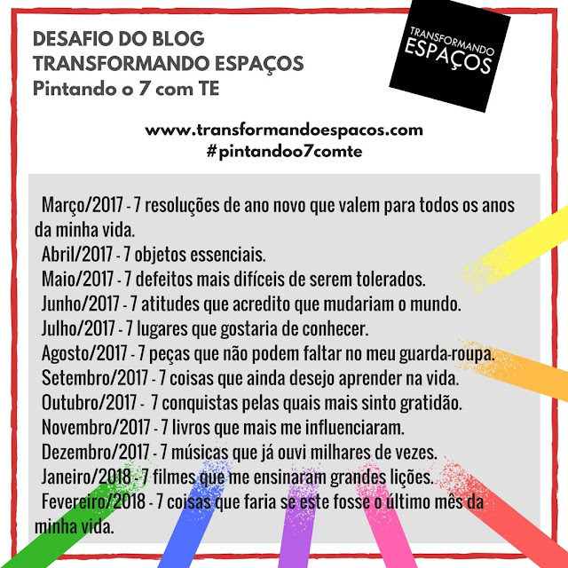 Desafio do blog Transformando Espaços: Pintando o 7 com TE