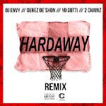 DJ Envy & Derez Deshon - Hardaway (feat. Yo Gotti & 2 Chainz) [Remix] - Single  Cover