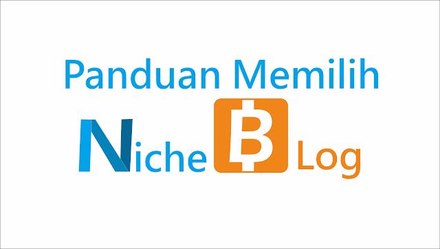 panduan yang berisikan tentang cara memilih niche blog untuk pemula