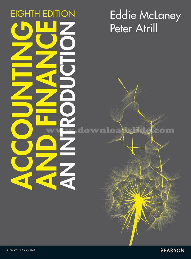 Downloadslide download slides ebooks solution manual and test ebook book title accounting and finance an introduction 8th edition author peter atrill eddie mclaney publisher pearson education limited prentice fandeluxe Gallery