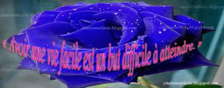 Citations sur la vie difficile ~ Citation sur la vie