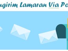 Cara Mengirim Lamaran Kerja Via Pos dengan Baik dan Benar