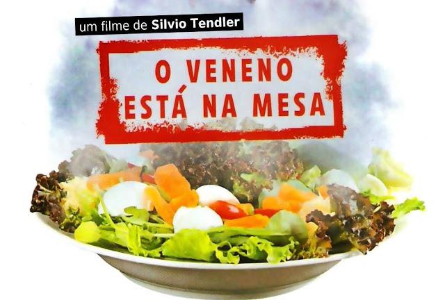 """""""O Veneno está na Mesa"""" - Um filme de Silvio Tendler"""