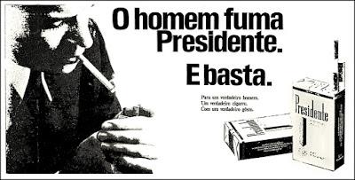 cigarros Presidente, 1970. propaganda anos 70. história decada de 70. reclame anos 70; propaganda cigarros anos 70. Brazil in the 70s; Oswaldo Hernandez;