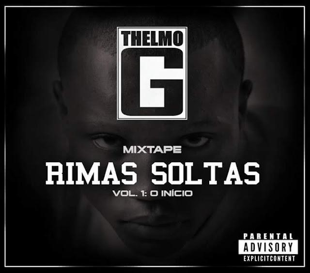 """Thelmo G lança a mixtape """"Rimas Soltas Vol.1: O Início"""" / ANGOLA"""