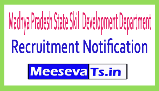 Madhya Pradesh State Skill Development Department MPDT Recruitment
