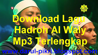 Download Lagu Hadroh Al Waly Mp3 Terlengkap