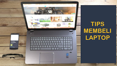 Tips membeli laptop notebook baru