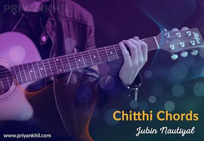 Chitthi Chords