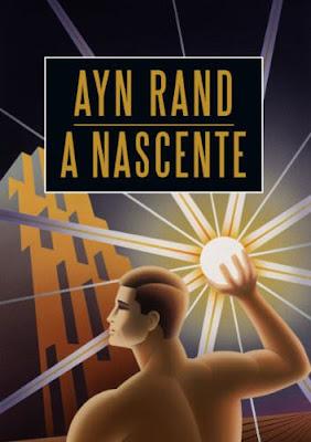 """Ayn Rand, através de frases e ideias no livro """"A Nascente"""", escancara o debate do coletivismo e individualismo e a pregação da igualdade contra a liberdade."""