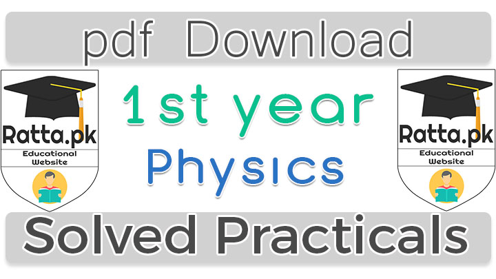 1st Year Physics Practicals Solved pdf Download