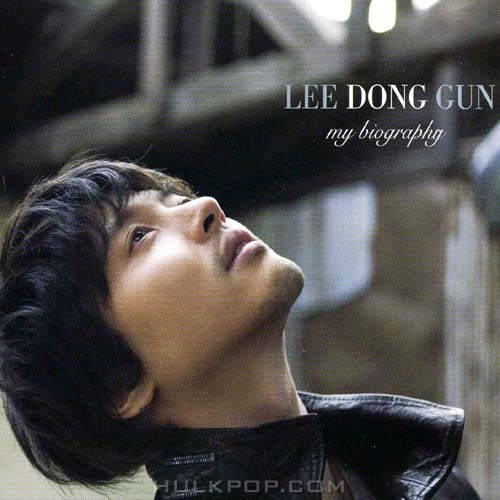 Lee Dong Gun – My Biography