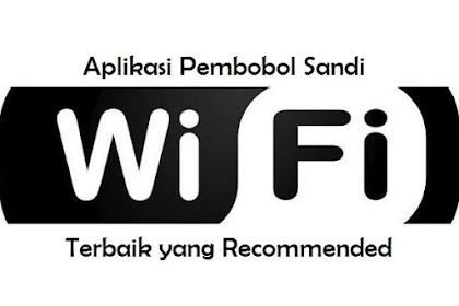 Aplikasi Pembobol Sandi WiFi Terbaik yang Recommended
