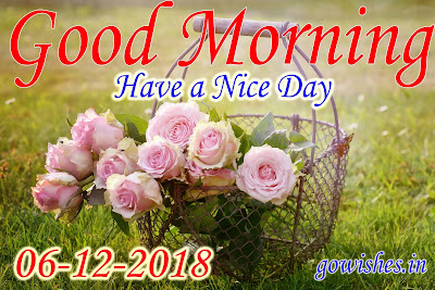 Good Morning wishes Image wallpaper Today 06-12-2018