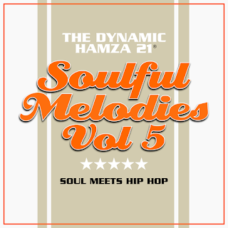 The Dynamic Hamza 21® - Soulful Melodies Volume 5 (2017)