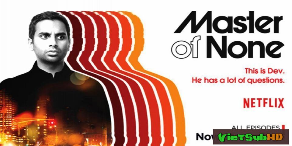 Phim Diễn Viên Vật Vờ (phần 1) Hoàn Tất (10/10) VietSub HD | Master Of None (season 1) 2015