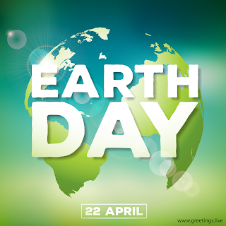 Earth Day 22 April 2019 Greetings