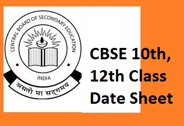 CBSE Board Date Sheet Download Class 9th 10th 12th Time Table PDF