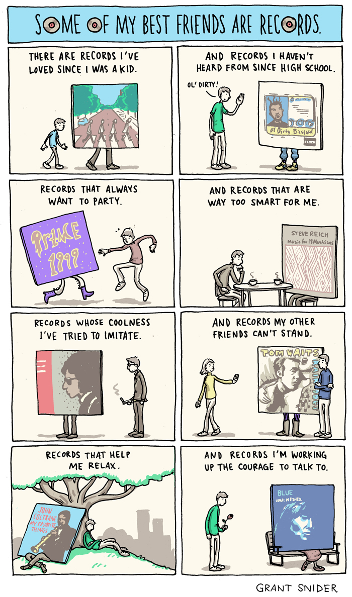 Some of My Best Friends are Records from Grant Snider