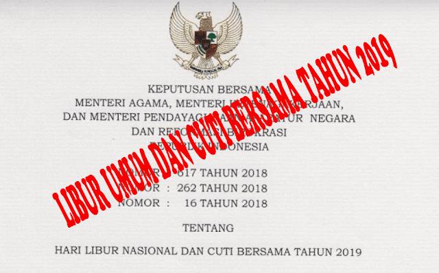 Keputusan Bersama Tiga Menteri tentang Hari Libur Nasional dan Cuti Bersama Tahun 2019