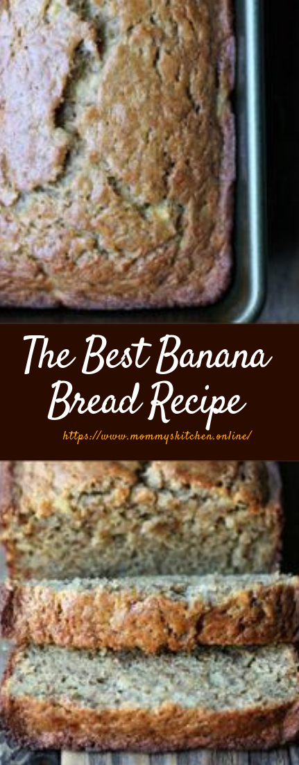 The Best Banana Bread Recipe #dessert #easycake