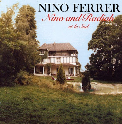 nino ferrer, chanson pour nathalie, le sud, nino and radiah, suite en oeuf, accident de voiture, brigitte bardot nino ferrer, suicide nino ferrer, best-of nino ferrer