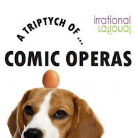 A Triptych of Comic Operas  - Irrational Theatre