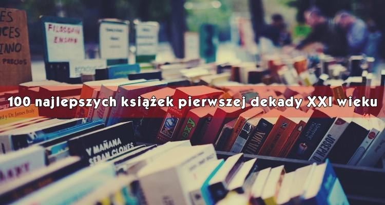 ranking najlepszych książek XXI wieku