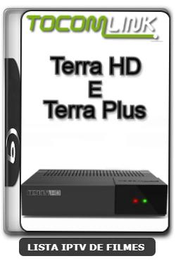Tocomlink Terra HD  Terra Plus Nova Atualização Satélite SKS Keys 61w ON V2.028 - 24-03-2020