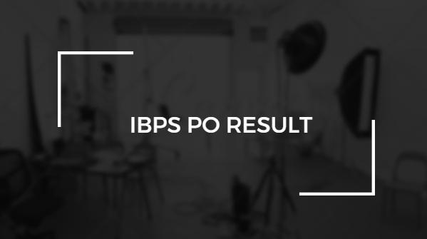 IBPS PO/MT-VIII Result 2019