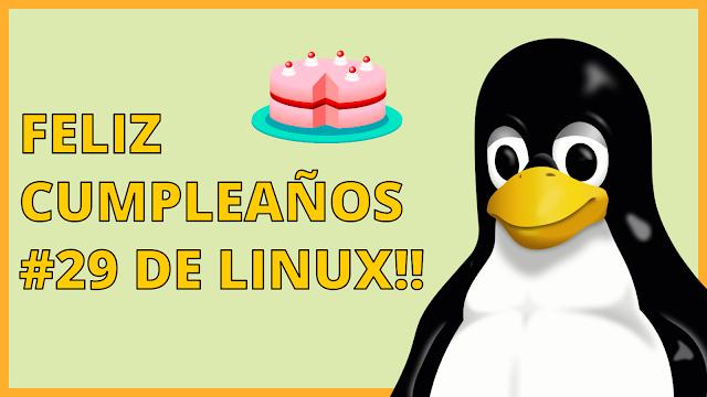Feliz Cumpleaños 29 de Linux!