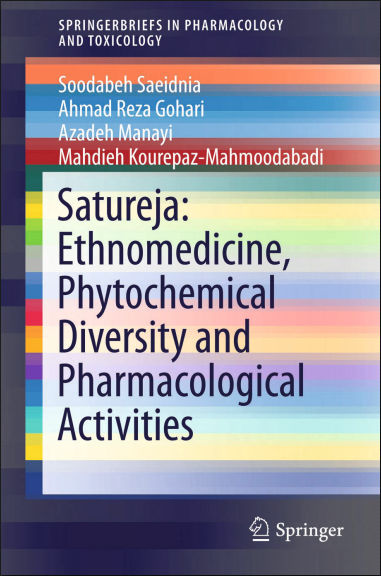 Satureja Ethnomedicine, Phytochemical Diversity and Pharmacological Activities 1st Edition (2016) [PDF]
