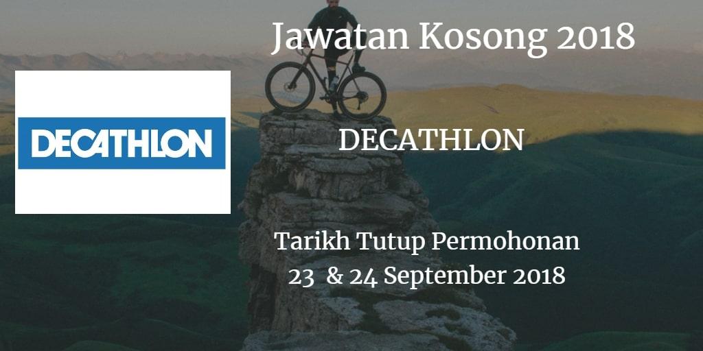 Jawatan Kosong DECATHLON 23 & 24 September 2018