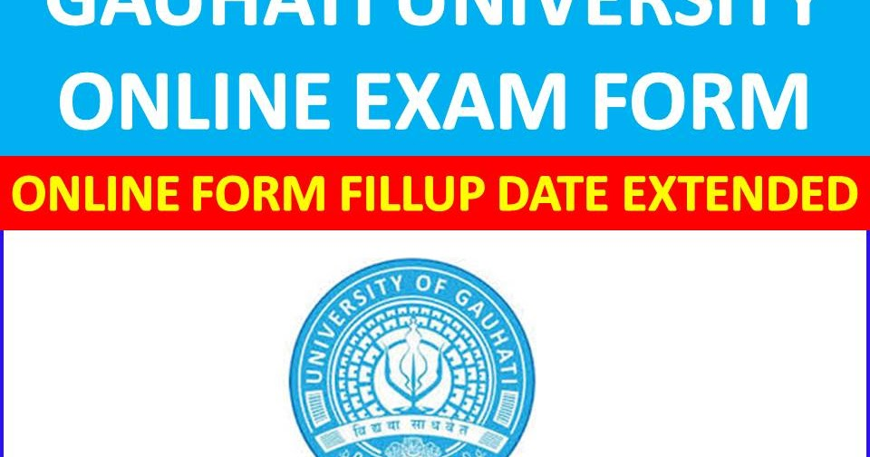 Gauhati%2BUniversity%2BOnline%2BRegistration%2BForm  Th P Govt Job Online Form Latest on