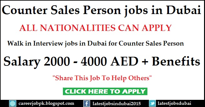 Walk in Interview in Dubai for Counter Sales jobs