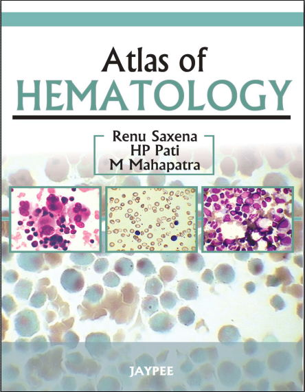 Atlas of Hematology [PDF]- Renu, Saxena
