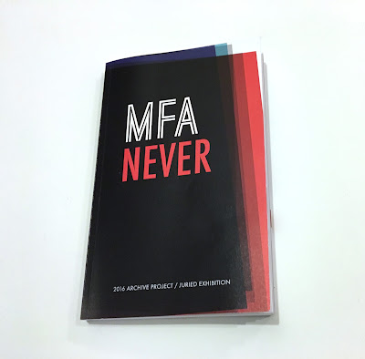 2016 Archive Project / MFA NEVER