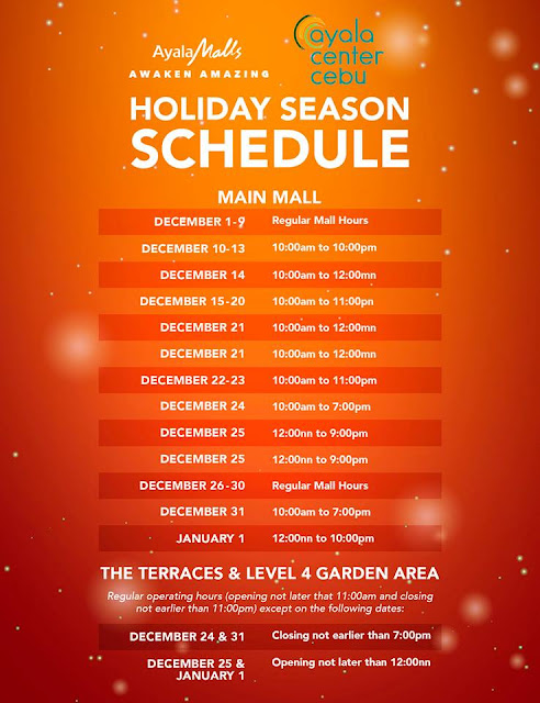 Holiday Mall Hours 2018 Ayala Center Cebu Ayala Terraces