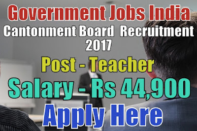Cantonment Board Recruitment 2017