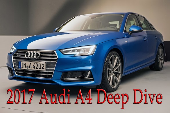 2017 Audi A4 Deep Dive, Everything We Know About Audi's Much-Needed A4 Overhaul- Otomotif Review