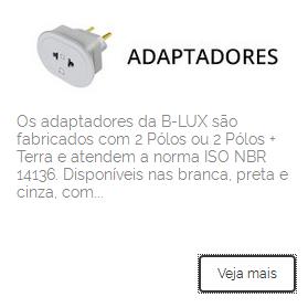 http://blux.ind.br/linha/adaptadores/