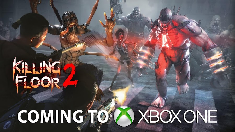 Killing floor 2 comes to xbox one gameslaught for Killing floor xbox one