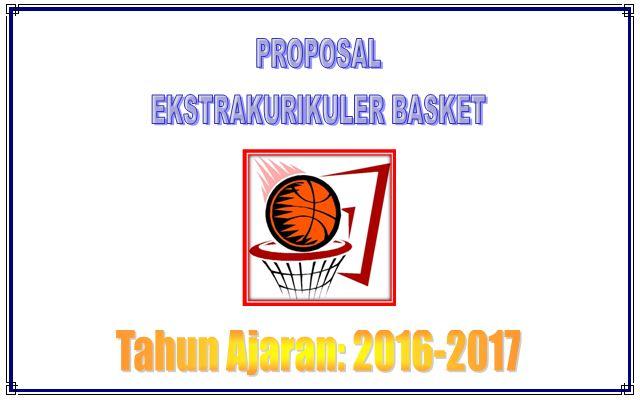 Download Contoh Proposal Bantuan Dana untuk Kegiatan Ekstrakurikuler Bola Basket Tingkat SMP dan SMA Tahun Ajaran 2016-2017
