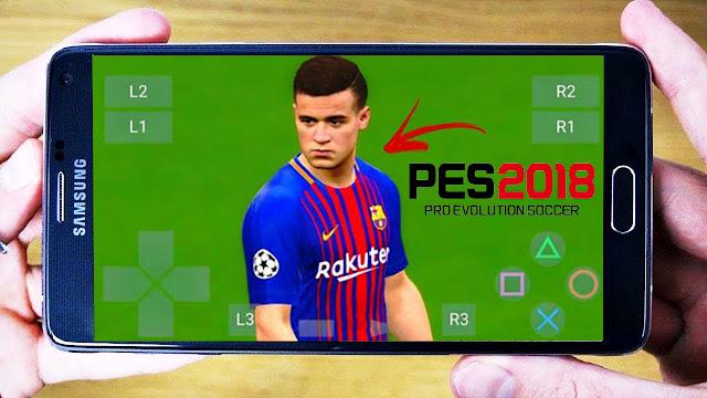 تحميل لعبة PES 2018 للاندرويد(محاكي ppsspp) باخر الانتقالات والاطقم اوفلاين بدون نت
